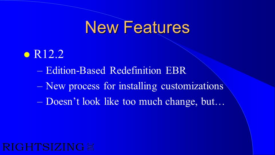 New Features R12.2 Edition-Based Redefinition EBR