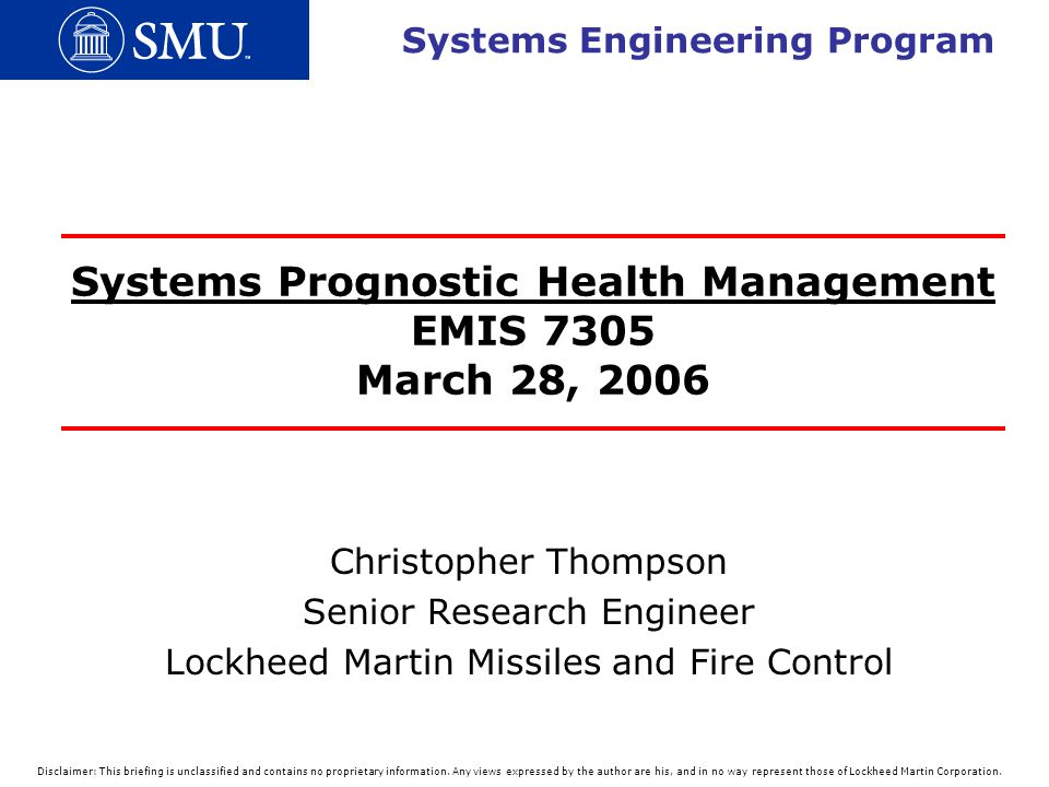 Systems Prognostic Health Management EMIS 7305 March 28, 2006