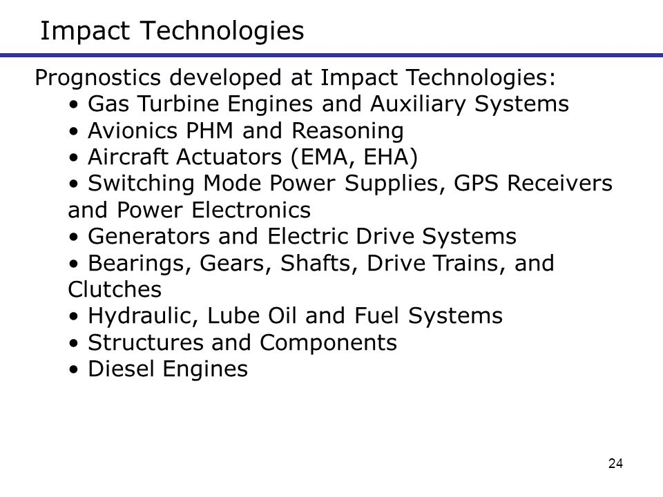 Impact Technologies Prognostics developed at Impact Technologies: