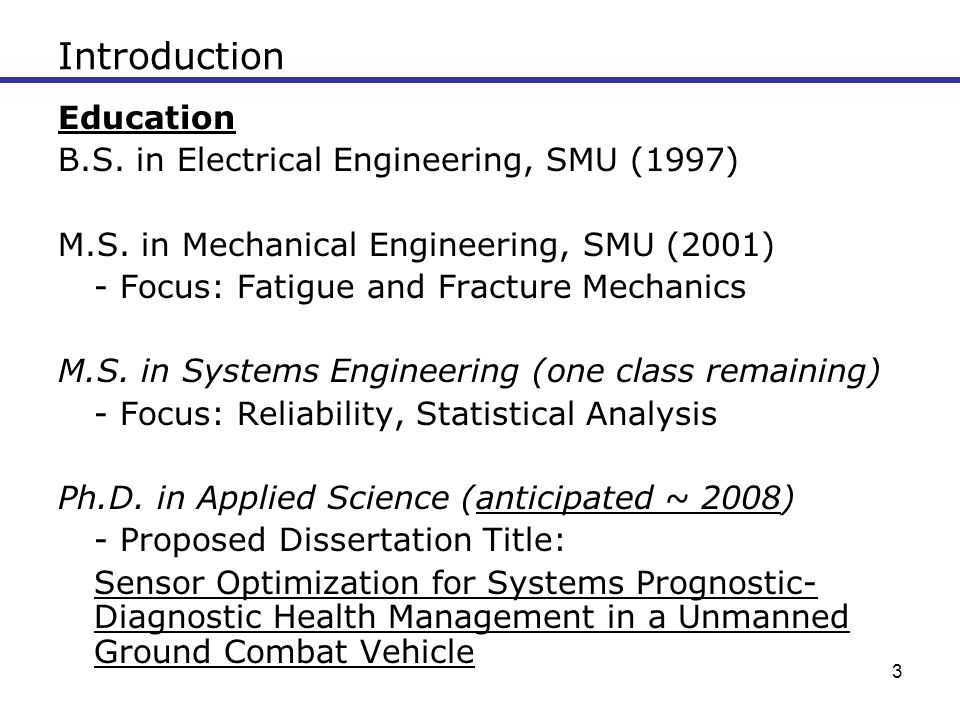 Introduction Education B.S. in Electrical Engineering, SMU (1997)