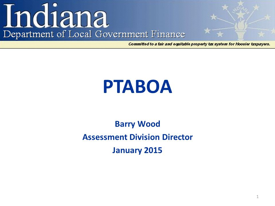 Barry Wood Assessment Division Director January 2015