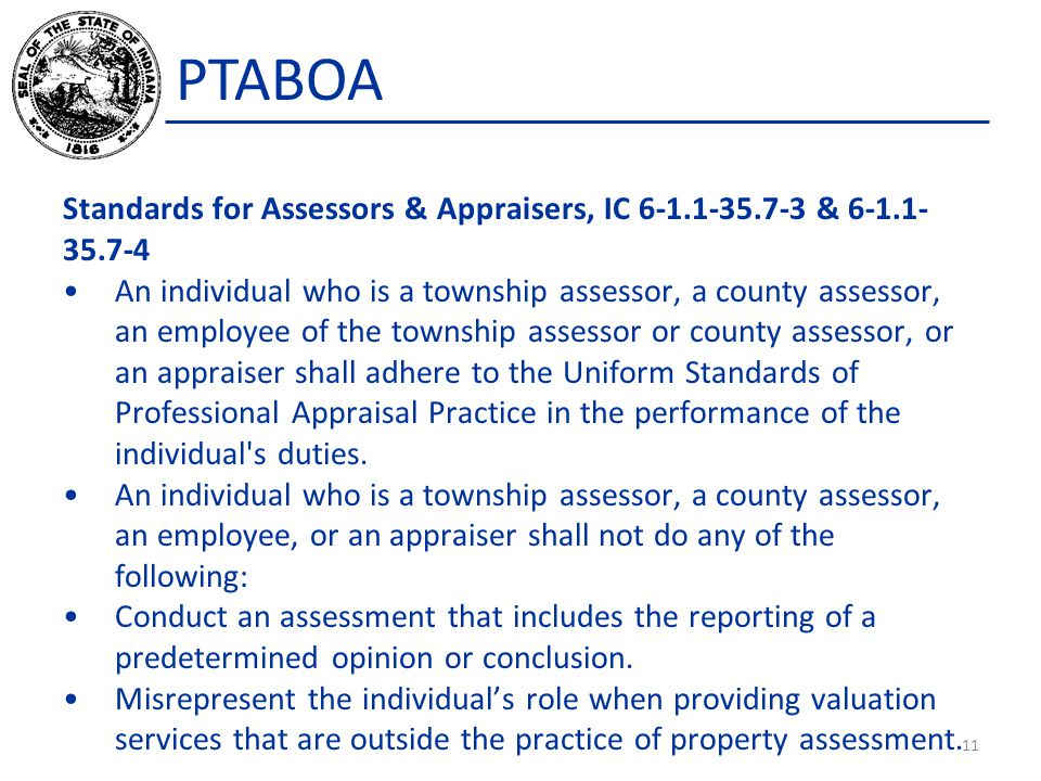 PTABOA Standards for Assessors & Appraisers, IC 6-1.1-35.7-3 & 6-1.1-35.7-4.