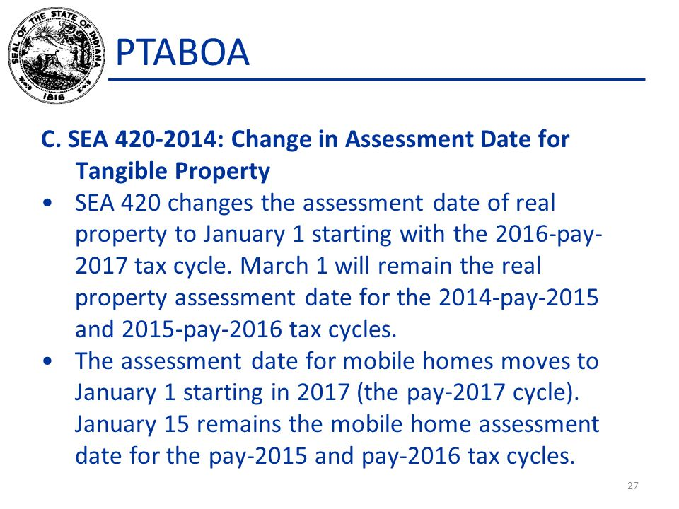 PTABOA C. SEA 420-2014: Change in Assessment Date for Tangible Property.