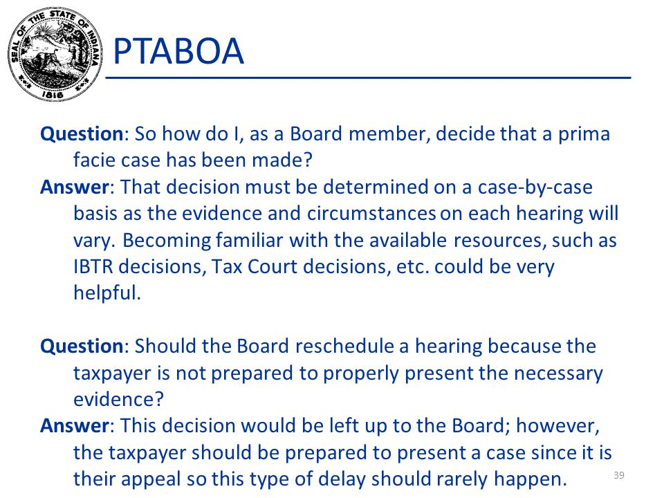 PTABOA Question: So how do I, as a Board member, decide that a prima facie case has been made