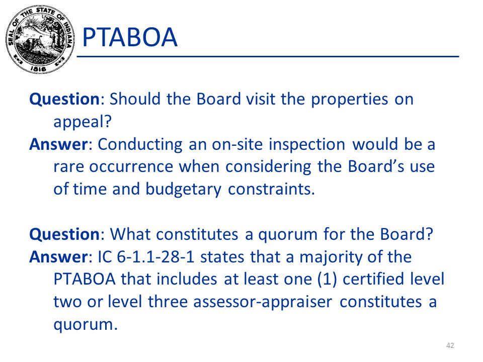 PTABOA Question: Should the Board visit the properties on appeal