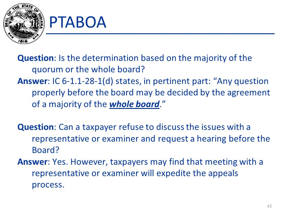 PTABOA Question: Is the determination based on the majority of the quorum or the whole board