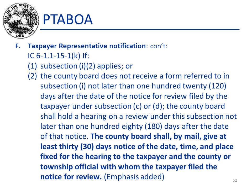 PTABOA IC 6-1.1-15-1(k) If: subsection (i)(2) applies; or