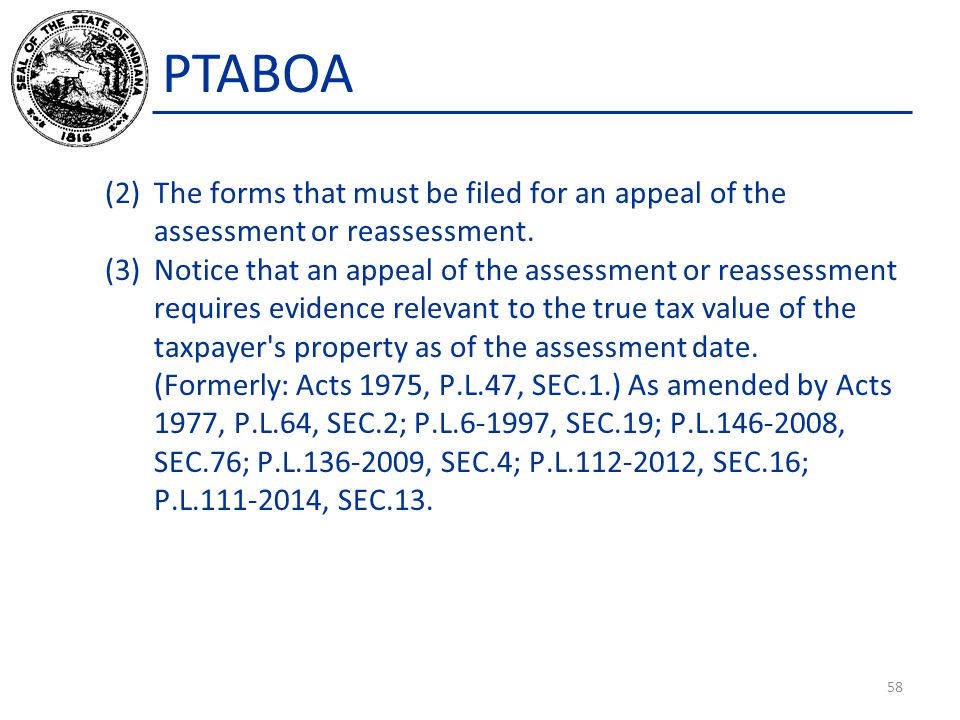 PTABOA The forms that must be filed for an appeal of the assessment or reassessment.