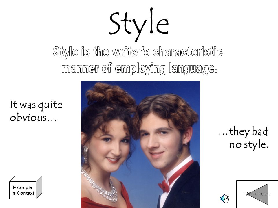 Style Style is the writer s characteristic