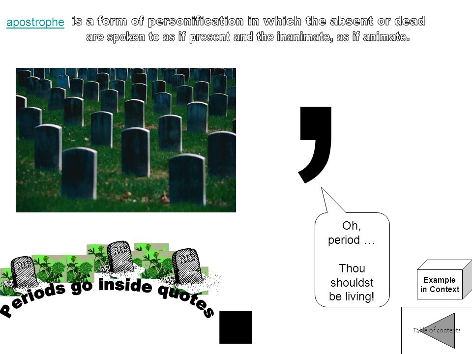 .' is a form of personification in which the absent or dead