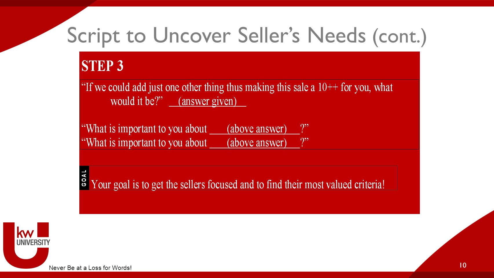 Script to Uncover Seller's Needs (cont.)