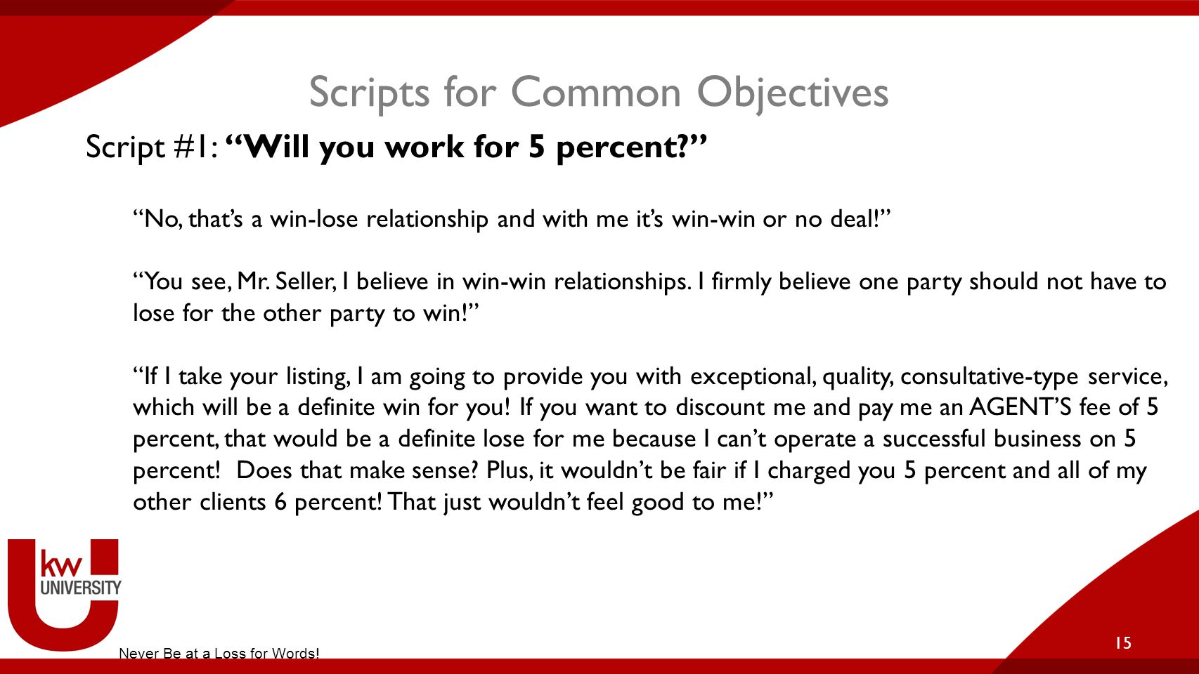 Scripts for Common Objectives