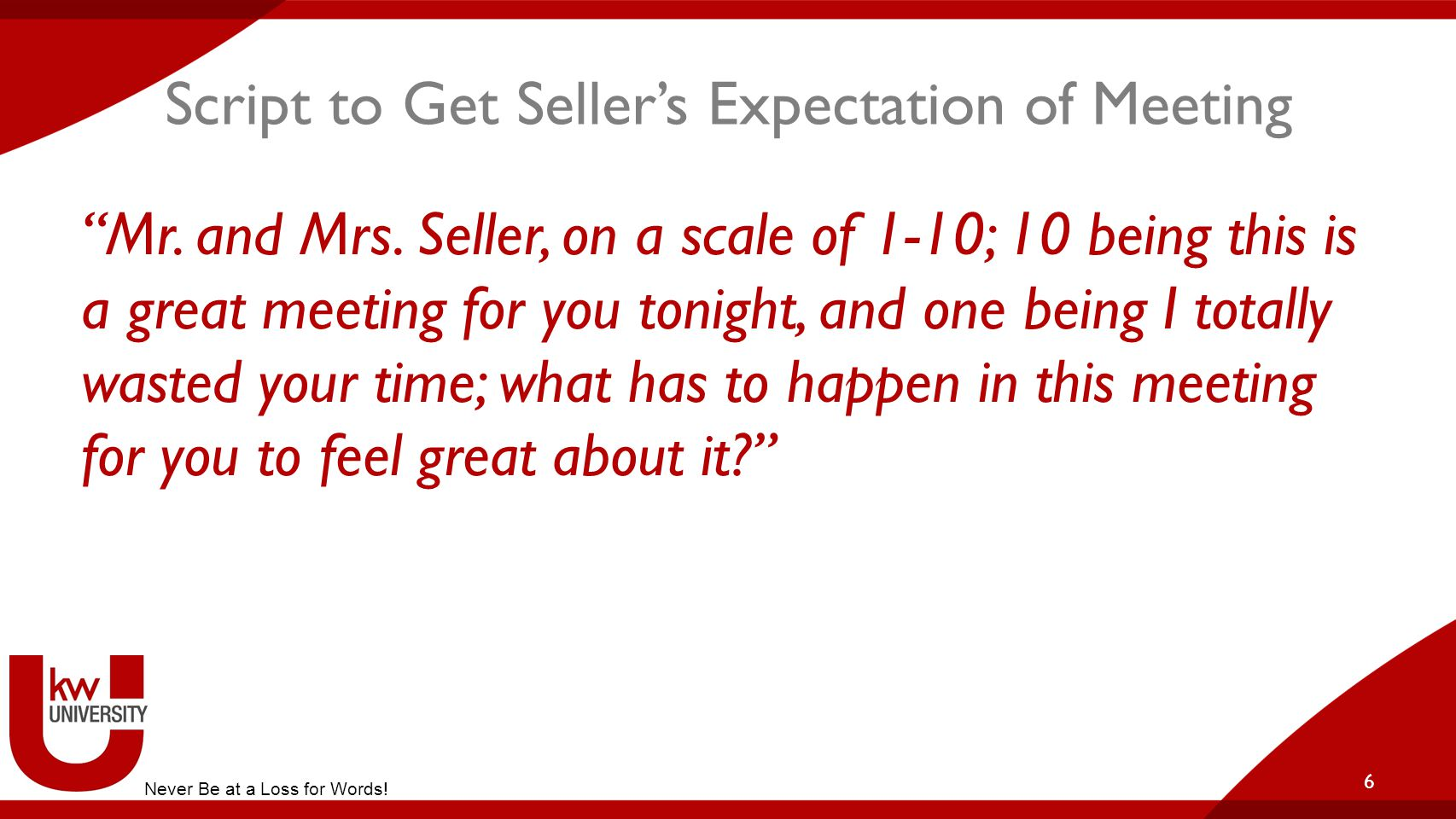 Script to Get Seller's Expectation of Meeting