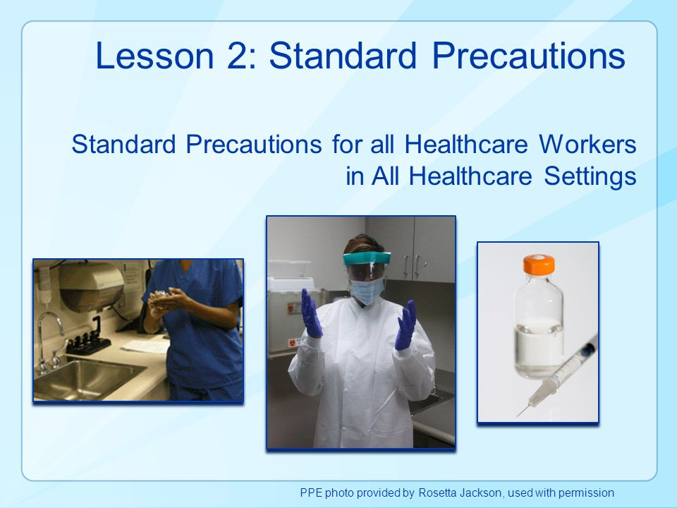 Lesson 2: Standard Precautions