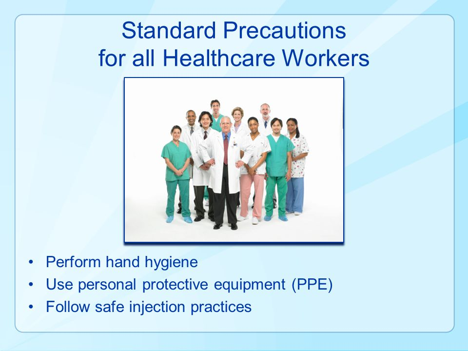 Standard Precautions for all Healthcare Workers