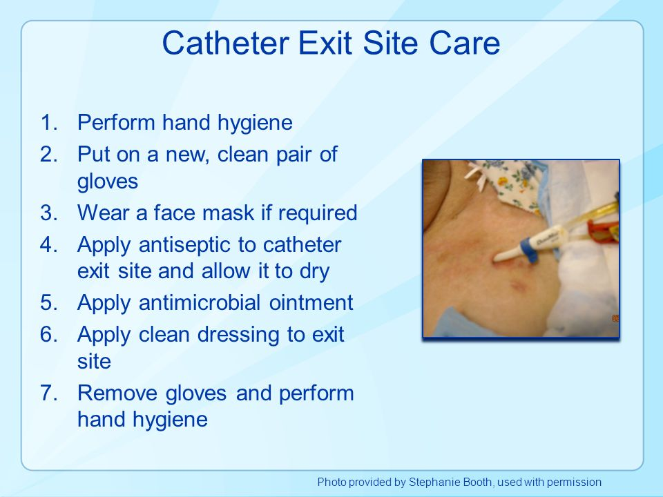 Catheter Exit Site Care