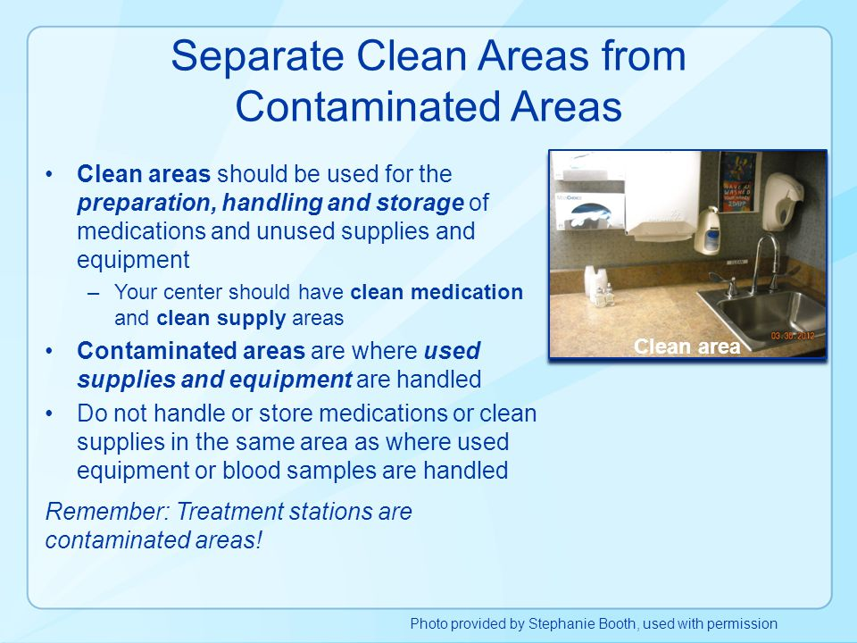 Separate Clean Areas from Contaminated Areas