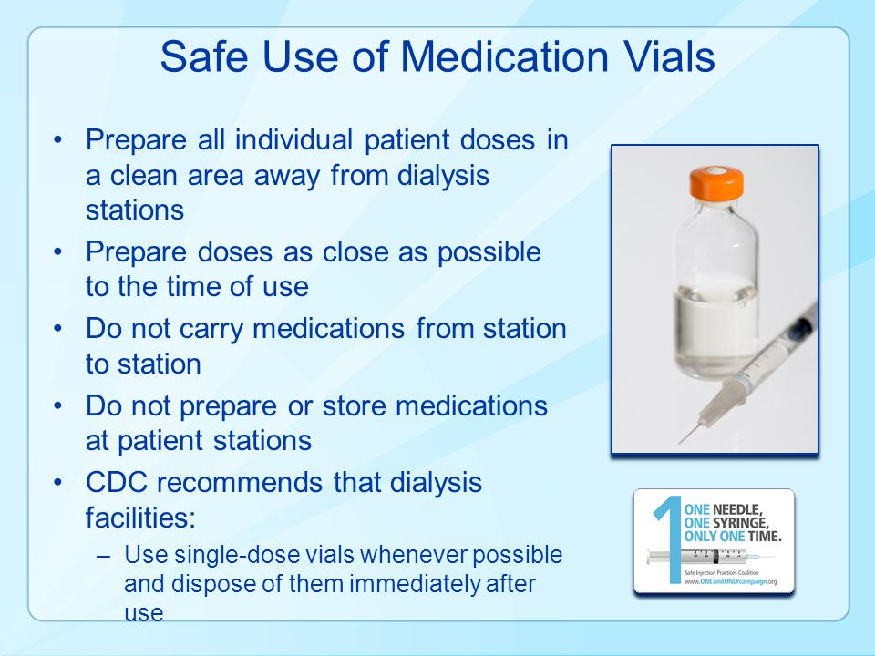 Safe Use of Medication Vials