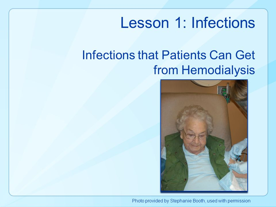 Infections that Patients Can Get from Hemodialysis
