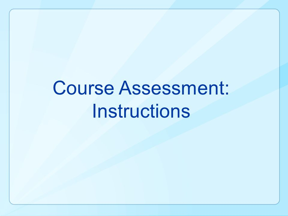 Course Assessment: Instructions