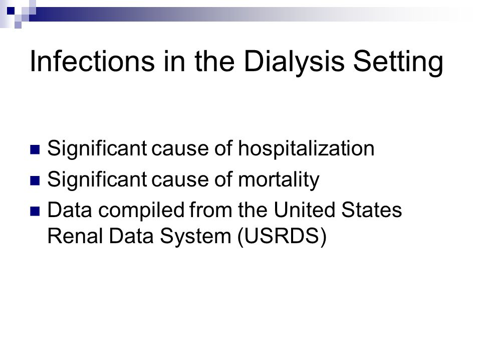 Infections in the Dialysis Setting