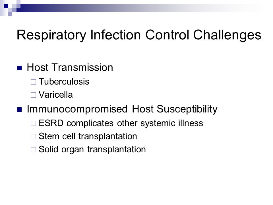 Respiratory Infection Control Challenges
