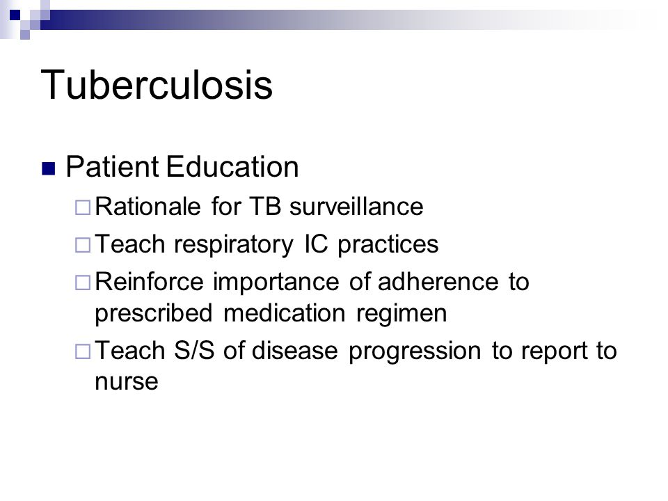 Tuberculosis Patient Education Rationale for TB surveillance