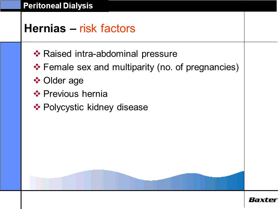 Hernias – risk factors Raised intra-abdominal pressure