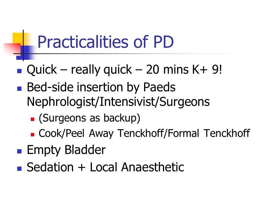 Practicalities of PD Quick – really quick – 20 mins K+ 9!