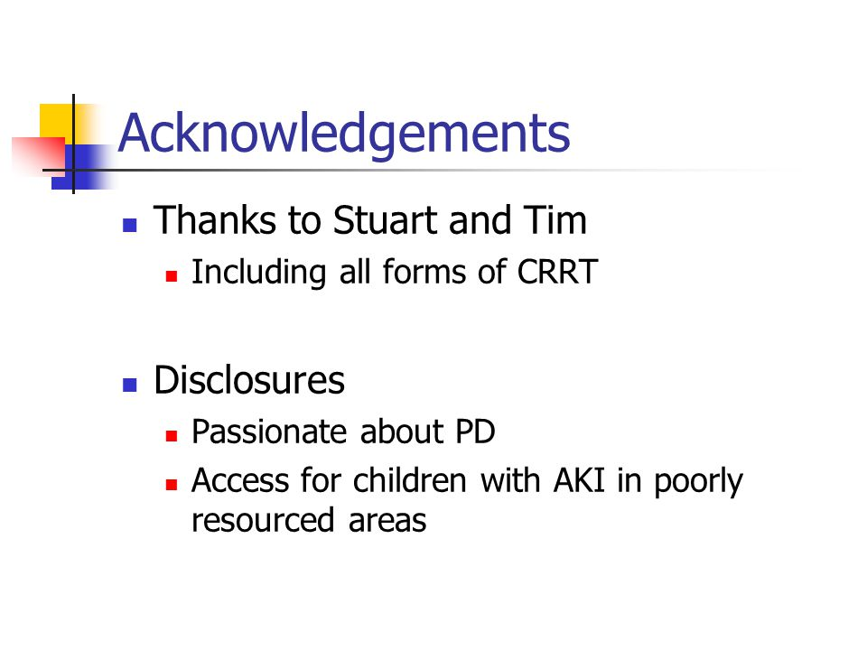 Acknowledgements Thanks to Stuart and Tim Disclosures