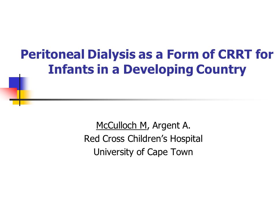 Peritoneal Dialysis as a Form of CRRT for Infants in a Developing Country