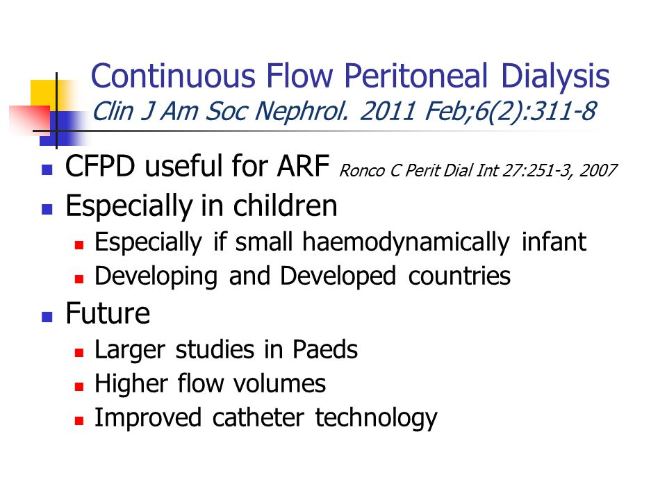 Continuous Flow Peritoneal Dialysis Clin J Am Soc Nephrol