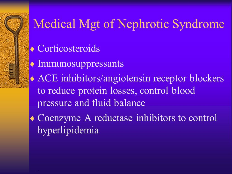 Medical Mgt of Nephrotic Syndrome