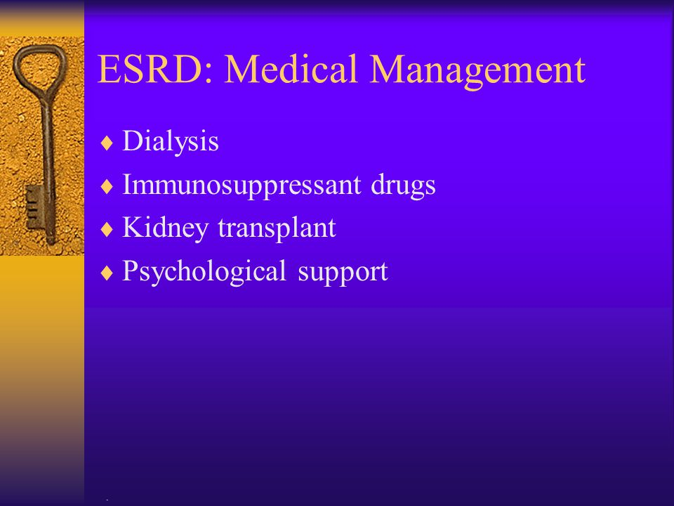 ESRD: Medical Management