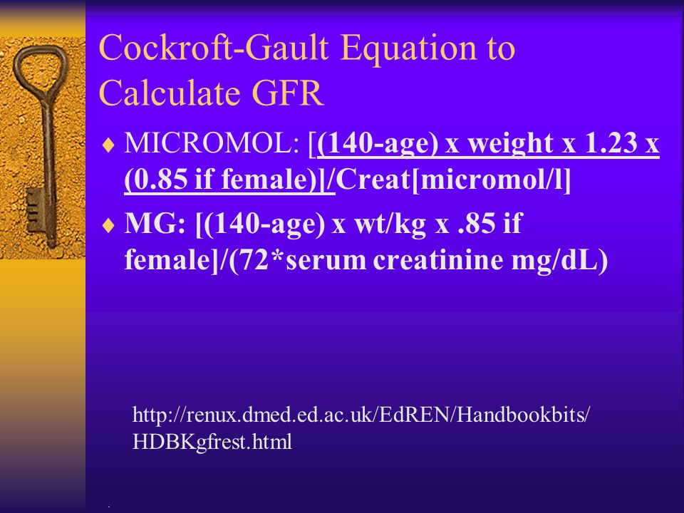 Cockroft-Gault Equation to Calculate GFR