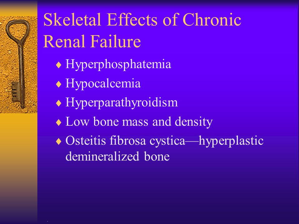 Skeletal Effects of Chronic Renal Failure
