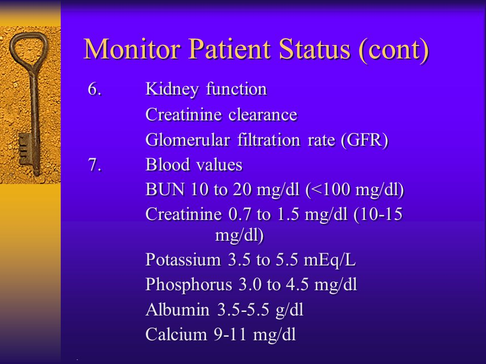 Monitor Patient Status (cont)