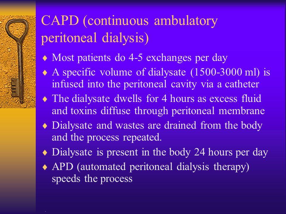 CAPD (continuous ambulatory peritoneal dialysis)