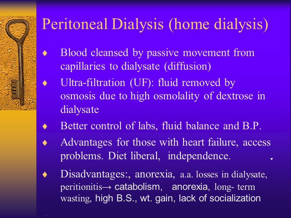 Peritoneal Dialysis (home dialysis)