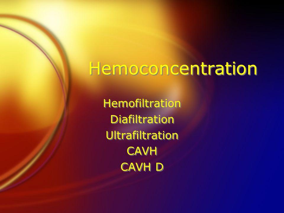 Hemofiltration Diafiltration Ultrafiltration CAVH CAVH D