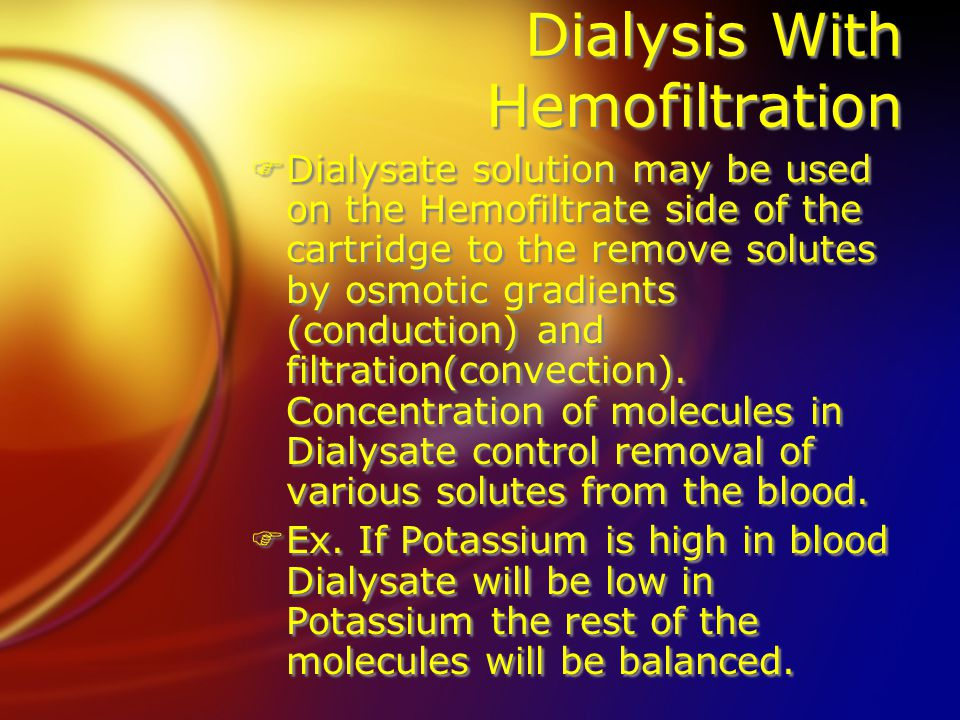 Dialysis With Hemofiltration