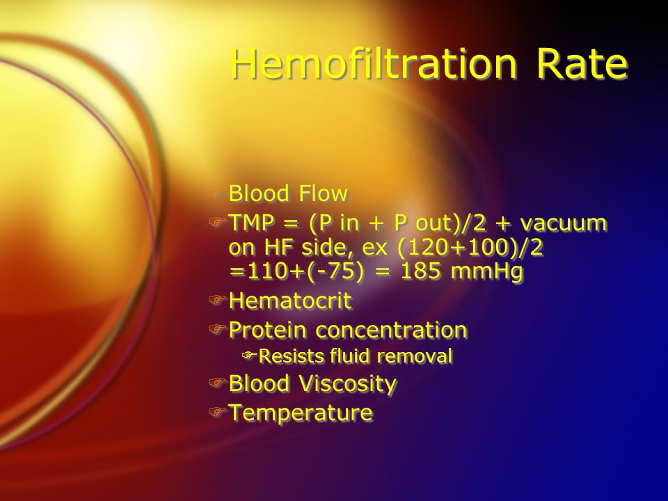 Hemofiltration Rate Blood Flow
