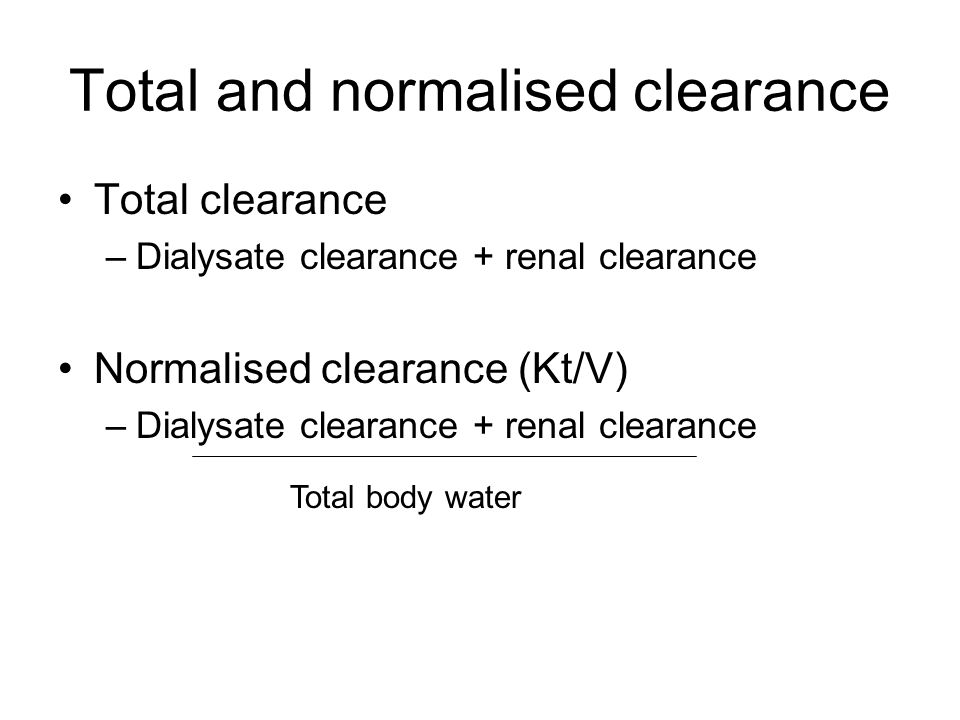Total and normalised clearance