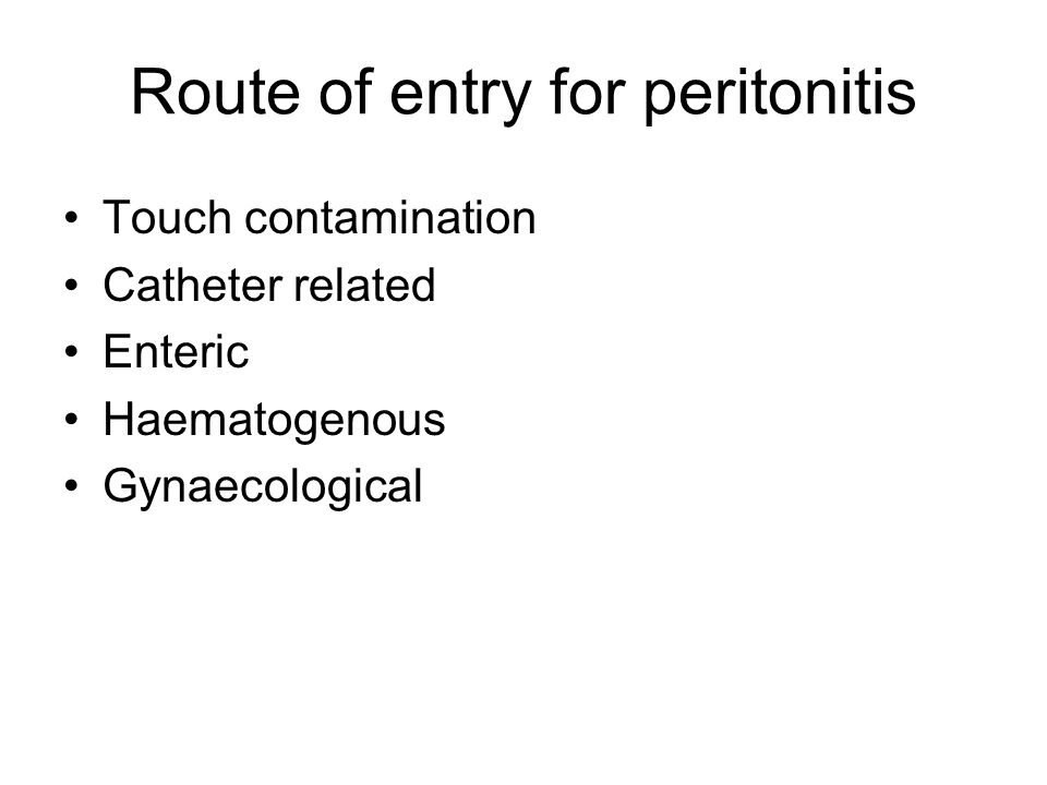 Route of entry for peritonitis