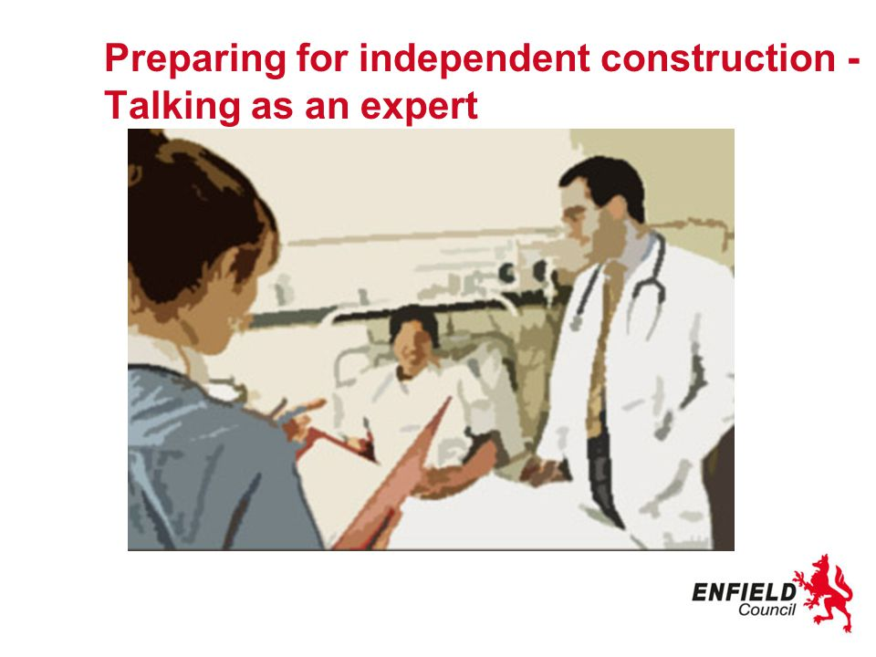 Preparing for independent construction - Talking as an expert