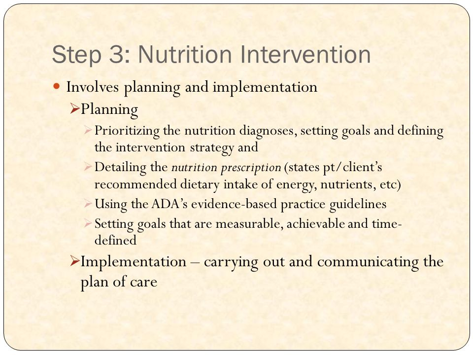 Step 3: Nutrition Intervention