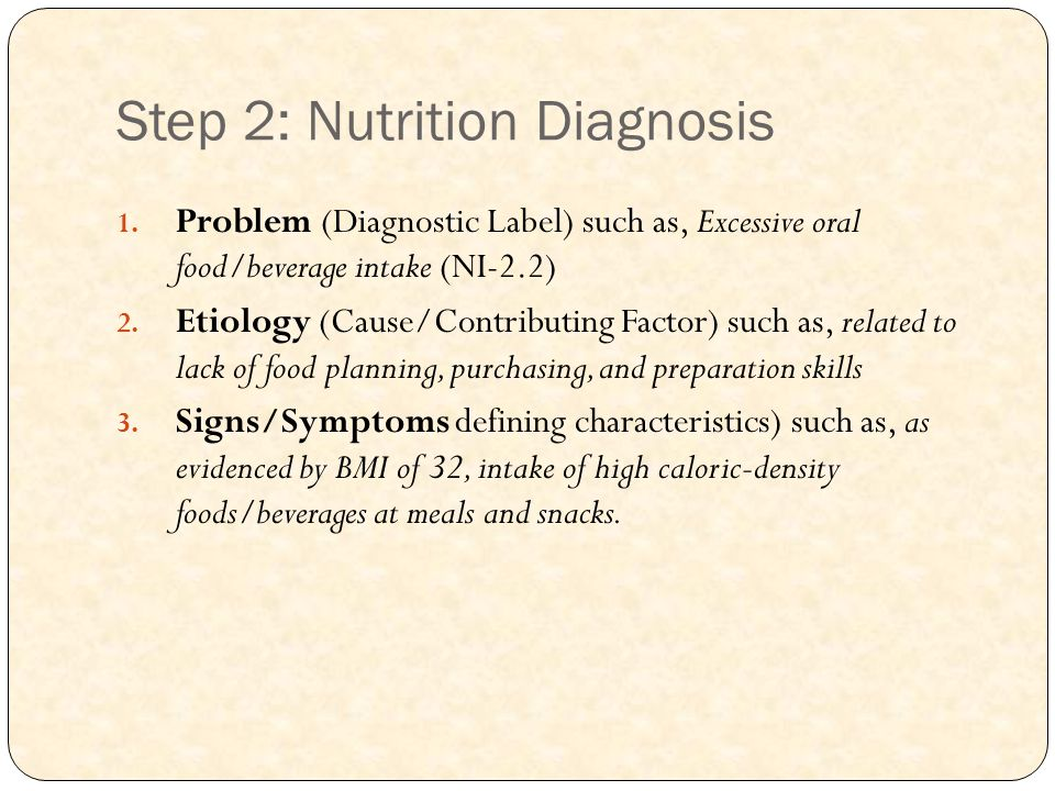 Step 2: Nutrition Diagnosis