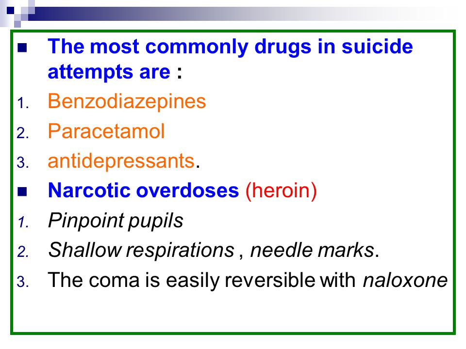 The most commonly drugs in suicide attempts are :