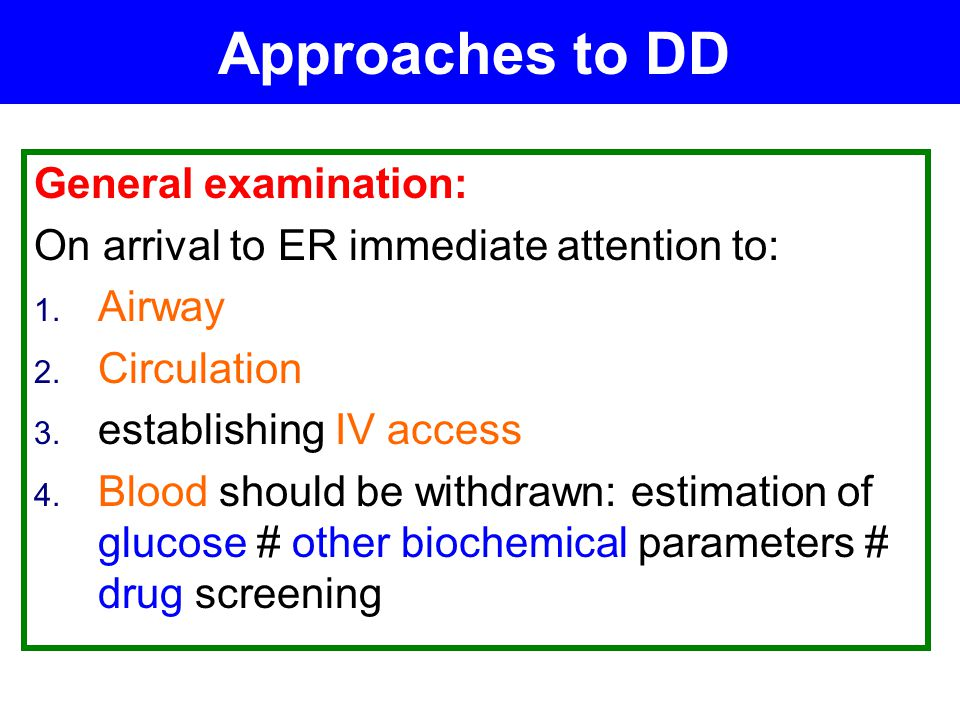Approaches to DD General examination: