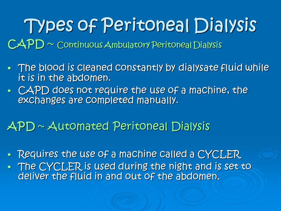 Types of Peritoneal Dialysis